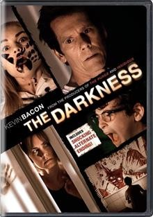The darkness /  produced by Jason Blum [and 2 others] ; written by Greg McLean & Shayne Armstrong & S.P. Kraugse ; directed by Greg McLean. - produced by Jason Blum [and 2 others] ; written by Greg McLean & Shayne Armstrong & S.P. Kraugse ; directed by Greg McLean.