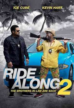 Ride along 2 /  produced by Will Packer, Ice Cube, Matt Alvarez, Larry Brezner ; written by Phil Hay & Matt Manfredi ; directed by Tim Story. - produced by Will Packer, Ice Cube, Matt Alvarez, Larry Brezner ; written by Phil Hay & Matt Manfredi ; directed by Tim Story.