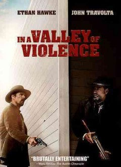 In a valley of violence /  director, Ti West.