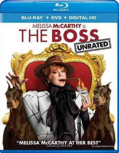 The boss /  Universal Pictures presents ; produced by Melissa McCarthy [and four others] ; written by Melissa McCarthy, Ben Falcone, Steve Mallory ; directed by Ben Falcone. - Universal Pictures presents ; produced by Melissa McCarthy [and four others] ; written by Melissa McCarthy, Ben Falcone, Steve Mallory ; directed by Ben Falcone.