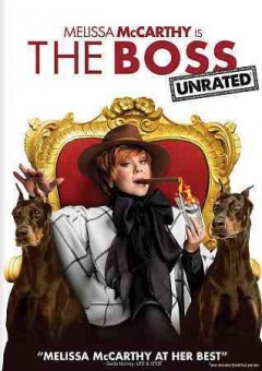 The boss /  written by Melissa McCarthy & Ben Falcone & Steve Mallory ; directed by Ben Falcone.