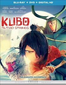 Kubo and the two strings /  Focus Features ; Laika ; directed and produced by Travis Knight. - Focus Features ; Laika ; directed and produced by Travis Knight.