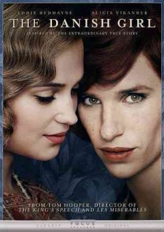 The Danish girl /  screenplay by Lucinda Coxon ; directed by Tom Hooper.