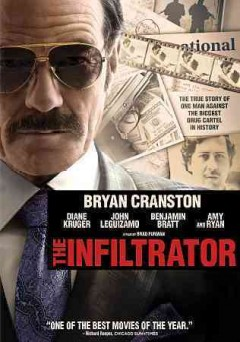 The infiltrator /  screenplay by Ellen Brown Furman and Robert Mazur ; directed by Brad Furman.