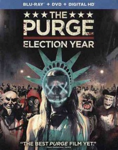 The purge : Election year / Universal Pictures presents a Platinum Dunes/Blumhouse/Man in a Tree production ; produced by Jason Blum [and three others] ; written and directed by James DeMonaco. - Universal Pictures presents a Platinum Dunes/Blumhouse/Man in a Tree production ; produced by Jason Blum [and three others] ; written and directed by James DeMonaco.