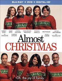 Almost Christmas /  produced by Will Packer ; written and directed by David E. Talbert. - produced by Will Packer ; written and directed by David E. Talbert.