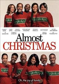 Almost Christmas /  produced by Will Packer ; written and directed by David E. Talbert.