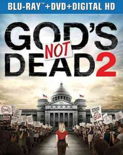 God's not dead 2 /  [director, Harold Cronk]. - [director, Harold Cronk].