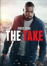 The take /  Studiocanal presents ; in association with Anton Capital Entertainment and Amazon Prime Instant Video ; in partnership with Vendôme Pictures ; an Anonymous Content production ; a Vendôme Pictures production ; produced by David Kanter, Bard Dorros, Philippe Rousselet ; written by Andrew Baldwin and James Watkins ; directed by James Watkins.
