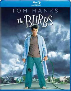 The 'burbs /  [director, Joe Dante]. - [director, Joe Dante].