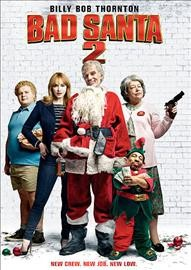 Bad Santa 2 /  director, Mark Waters.