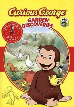 Curious George : Garden discoveries.