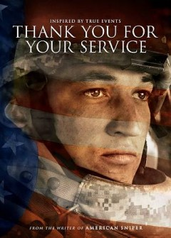 Thank you for your service /  Dreamworks Pictures and Reliance Entertainment present ; produced by Jon Kilik ; written and directed by Jason Hall. - Dreamworks Pictures and Reliance Entertainment present ; produced by Jon Kilik ; written and directed by Jason Hall.