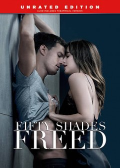 Fifty shades freed /  Universal Pictures presents ; in association with Perfect World Pictures ; produced by Michael De Luca, E L James, Dana Brunetti, Marcus Viscidi ; screenplay by Niall Leonard ; directed by James Foley.