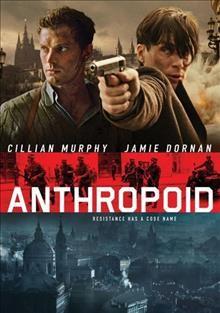 Anthropoid /  Bleecker Street and LD Entertainment present ; a LD Entertainment [and others] ; produced by ickey Liddell and Pete Shilamon ; written by Sean Ellis and Anthony Frewin ; directed and produced by Sean Ellis.