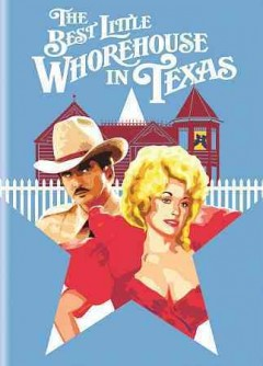 The Best Little Whorehouse in Texas.