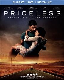 Priceless /  written by Chris Dowling and Tyler Poelle ; produced by Steve Baarnett ; directed by Ben Smallbone. - written by Chris Dowling and Tyler Poelle ; produced by Steve Baarnett ; directed by Ben Smallbone.