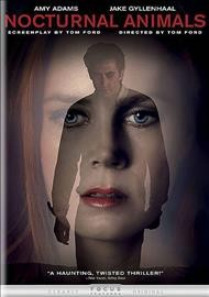 Nocturnal animals /  produced by Tom Ford and Robert Salerno ; screenplay written and directed by Tom Ford. - produced by Tom Ford and Robert Salerno ; screenplay written and directed by Tom Ford.