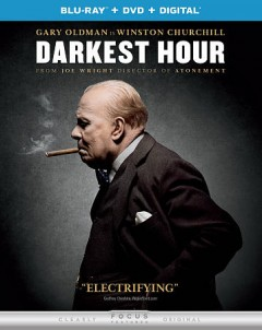Darkest hour /  Focus Features presents ; in association with Perfect World Pictures ; a Working Title production ; a Joe Wright film ; directed by Joe Wright ; produced by Tim Bevan, Eric Fellner, Lisa Bruce, Anthony McCarten, Douglas Urbanski ; written by Anthony McCarten. - Focus Features presents ; in association with Perfect World Pictures ; a Working Title production ; a Joe Wright film ; directed by Joe Wright ; produced by Tim Bevan, Eric Fellner, Lisa Bruce, Anthony McCarten, Douglas Urbanski ; written by Anthony McCarten.