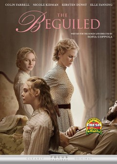 The beguiled /  Focus Features presents an American Zoetrope production ; produced by Youree Henley, Sofia Coppola ; written and directed by Sofia Coppola.