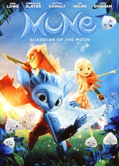 Mune : guardian of the moon / On Animation Studios, Orange Studio and Kinology present ; directed by Alexandre Heboyan and Benoît Philippon ; story and screenplay by Benoît Philippon ; adaptation and dialogues, Benoît Philippon, Jérôme Fansten ; produced by Aton Soumache, Alexis Vonarb, Dimitri Rassam.