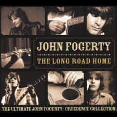 The long road home : the ultimate John Fogerty-Creedence collection / John Fogerty.