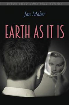 Earth as it is /  Jan Maher. - Jan Maher.