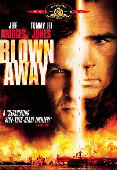 Blown away /  Metro-Goldwyn-Mayer presents a Triology Entertainment Group production ; story, John Rice, Joe Batteer, M. Jay Roach ; screenplay, Joe Batteer, John Rice ; producer, John Watson, Pen Densham, Richard Lewis ; director, Stephen Hopkins.