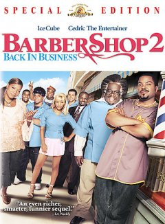 Barbershop 2 : back in business / Metro-Goldwyn-Mayer Pictures presents a State Street Pictures production a Cube Vision production ; produced by Robert Teitel, George Tillman, Jr., Alex Gartner ; written by Don D. Scott ; directed by Kevin Rodney Sullivan.