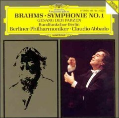 Symphonie No. 1 op. 68 ; Gesang der Parzen = Song of the fates : op. 89 / Johannes Brahms.