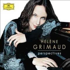 Perspectives : [works for piano solo] / Hélène Grimaud ; Bach ; Bartók ; Beethoven ; Brahms ; Chopin ; Debussy ; Liszt ; Mozart ; Rachmaninov.
