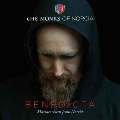 Benedicta : Marian chant from Norcia / the Monks of Norcia. - the Monks of Norcia.