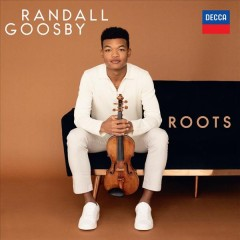 Roots /  Randall Goosby.