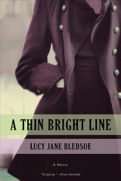 A thin bright line /  Lucy Jane Bledsoe.