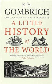 A little history of the world /  Ernst Gombrich.