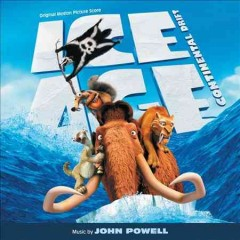 Ice age: continental drift : original motion picture score / John Powell.