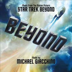 Star trek beyond : original motion picture soundtrack / Michael Giacchino.