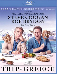 The trip to Greece /  director, Michael Winterbottom. - director, Michael Winterbottom.