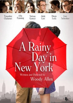 A rainy day in New York /  Gravier Productions presents ; a Perdido production ; produced by Letty Aronson, Erika Aronson ; written and directed by Woody Allen.
