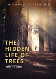 The Hidden Life of Trees.