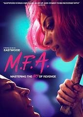 M.F.A /  a Villainess production ; in association with GTE Productions & Syncretic Entertainment ; producers, Leah McKendrick, Mike C. Manning ; produced by Shintaro Shimosawa ; written by Leah McKendrick ; directed by Natalia Leite.