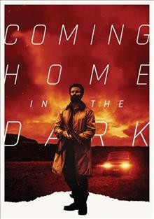 Coming Home in the Dark.