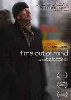 Time out of mind /  written and directed by Oren Moverman.