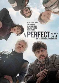 A perfect day /  Mediapro ; Reposado Producciones ; TVE ; written and directed by Fernando León de Aranoa.