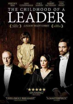 The childhood of a leader /  Protagonist Pictures ; Scion Pictures, Bow and Arrow present ; a Bron Capital Partners and Crystal Wealth, Unanimous Entertainment Ltd., Mact Productions, Filmteam production ; produced by Chris Coen, Brady Corbet, Helena Danielsson, Antoine de Clermont-Tonnerre, István Major ; written by Brady Corbet, Mona Fastvold ; directed by Brady Corbet. - Protagonist Pictures ; Scion Pictures, Bow and Arrow present ; a Bron Capital Partners and Crystal Wealth, Unanimous Entertainment Ltd., Mact Productions, Filmteam production ; produced by Chris Coen, Brady Corbet, Helena Danielsson, Antoine de Clermont-Tonnerre, István Major ; written by Brady Corbet, Mona Fastvold ; directed by Brady Corbet.