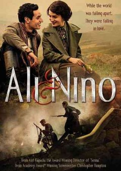 Ali & Nino /  IFC Films presents a Peapie Films production in association with IM Global ;  screenplay by Christopher Hampton ; directed by Asif Kapadia.