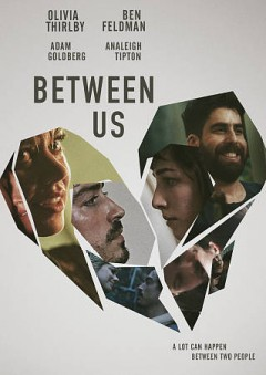 Between us /  written and directed by Rafael Palacio Illingworth.