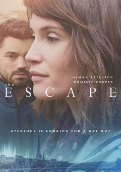The escape /  written and directed by Dominic Savage ; produced by Guy Heeley ; Lorton Entertainment presents ; a Shoebox Films production. - written and directed by Dominic Savage ; produced by Guy Heeley ; Lorton Entertainment presents ; a Shoebox Films production.