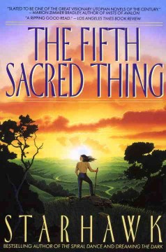 The fifth sacred thing /  Starhawk.