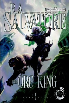 The orc king /  R.A. Salvatore.